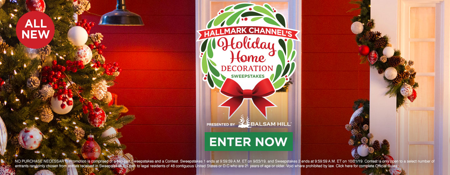 online contests, sweepstakes and giveaways - Hallmark Channel's Holiday Home Decoration Sweepstakes | Countdown to Christmas | Hallmark Channel
